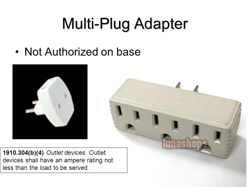 Multi-Plug Adapter Not Authorized on base