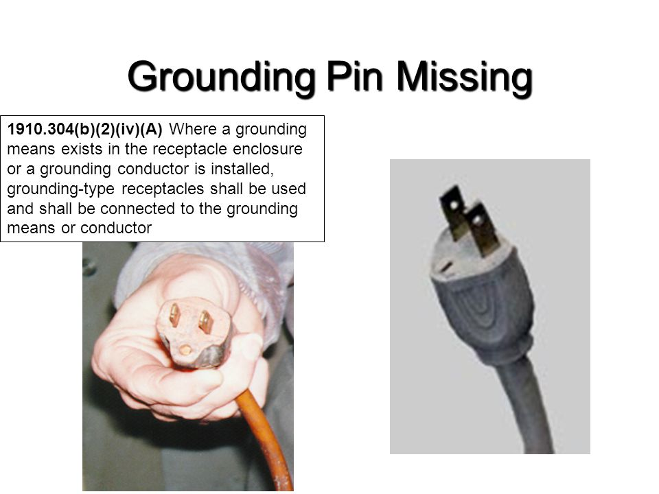 Grounding Pin Missing