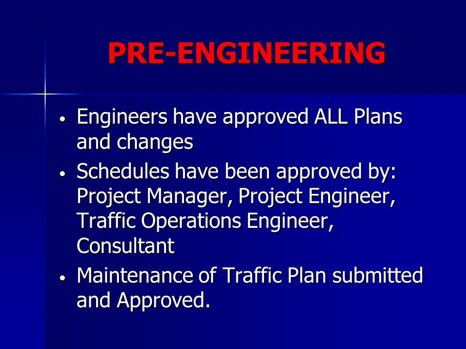 PRE-ENGINEERING Engineers have approved ALL Plans and changes