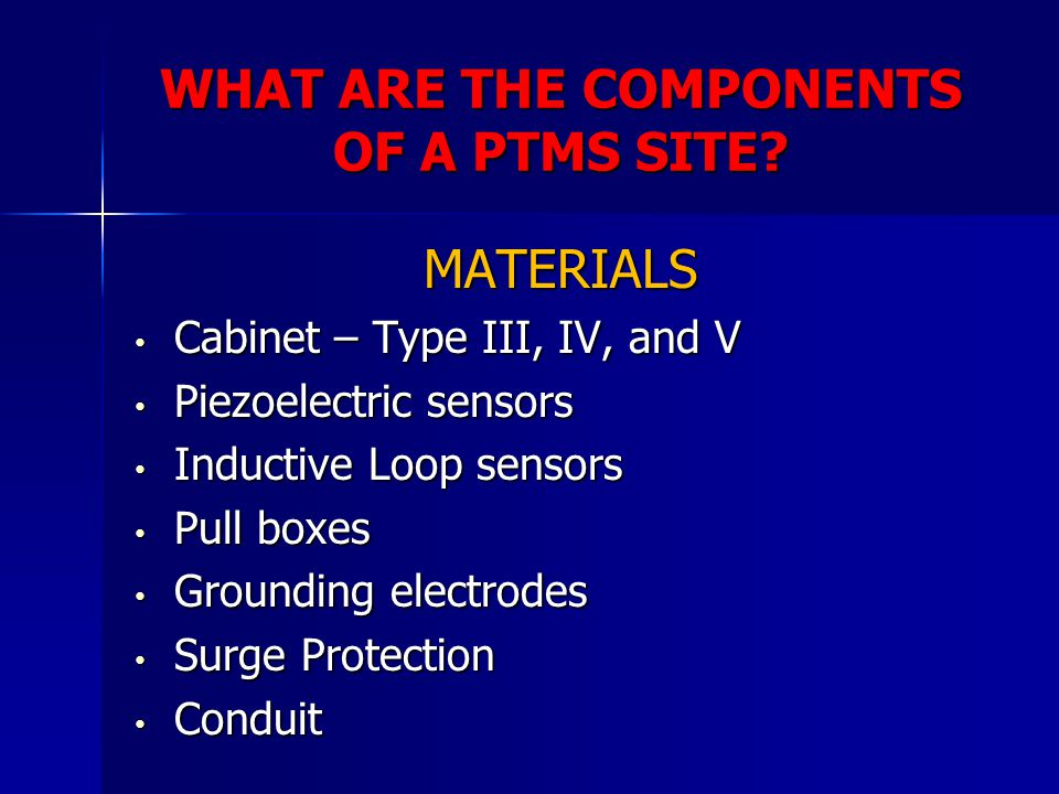 WHAT ARE THE COMPONENTS OF A PTMS SITE