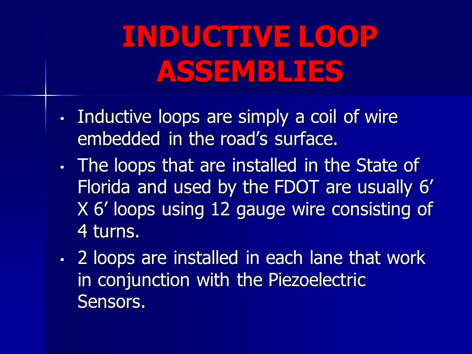 INDUCTIVE LOOP ASSEMBLIES