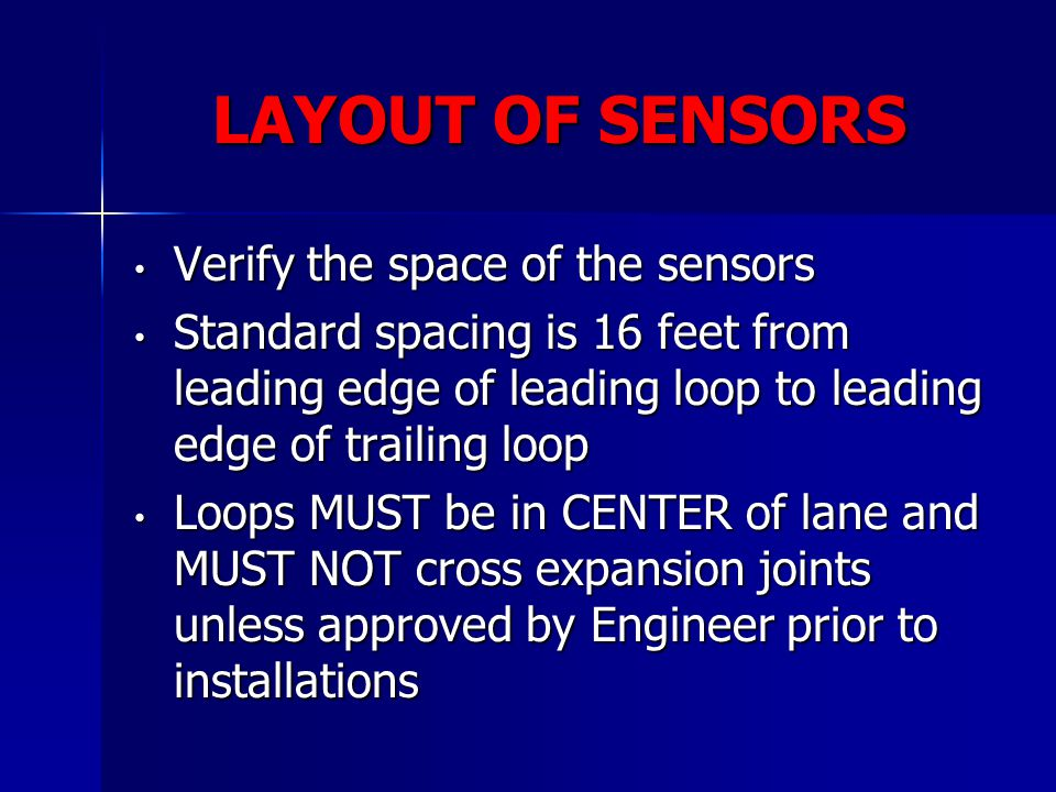 LAYOUT OF SENSORS Verify the space of the sensors