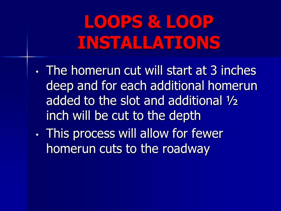 LOOPS & LOOP INSTALLATIONS