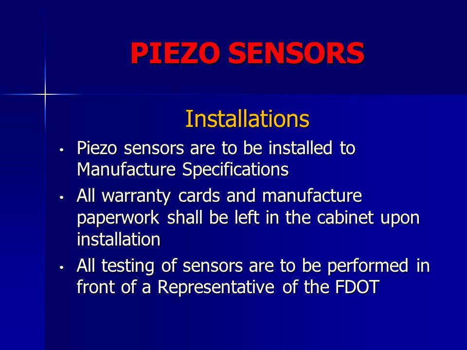 PIEZO SENSORS Installations