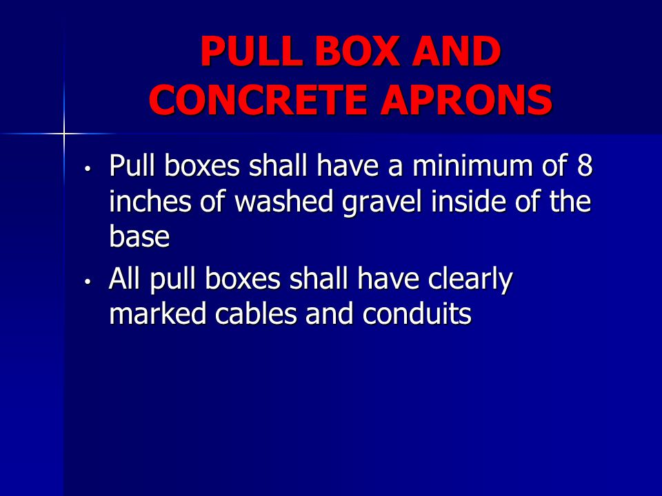 PULL BOX AND CONCRETE APRONS