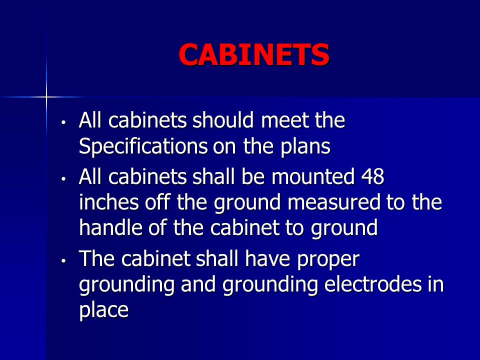 CABINETS All cabinets should meet the Specifications on the plans