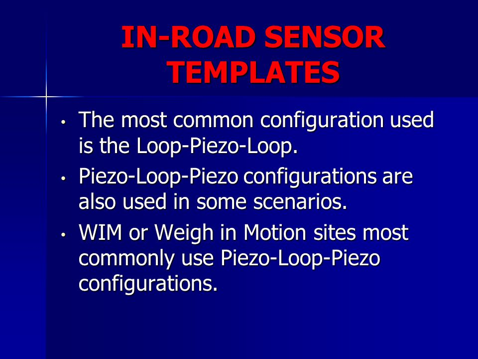IN-ROAD SENSOR TEMPLATES