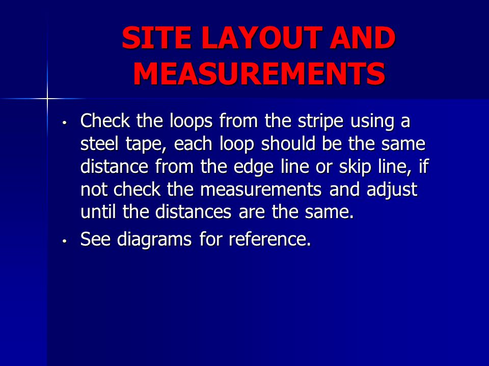 SITE LAYOUT AND MEASUREMENTS