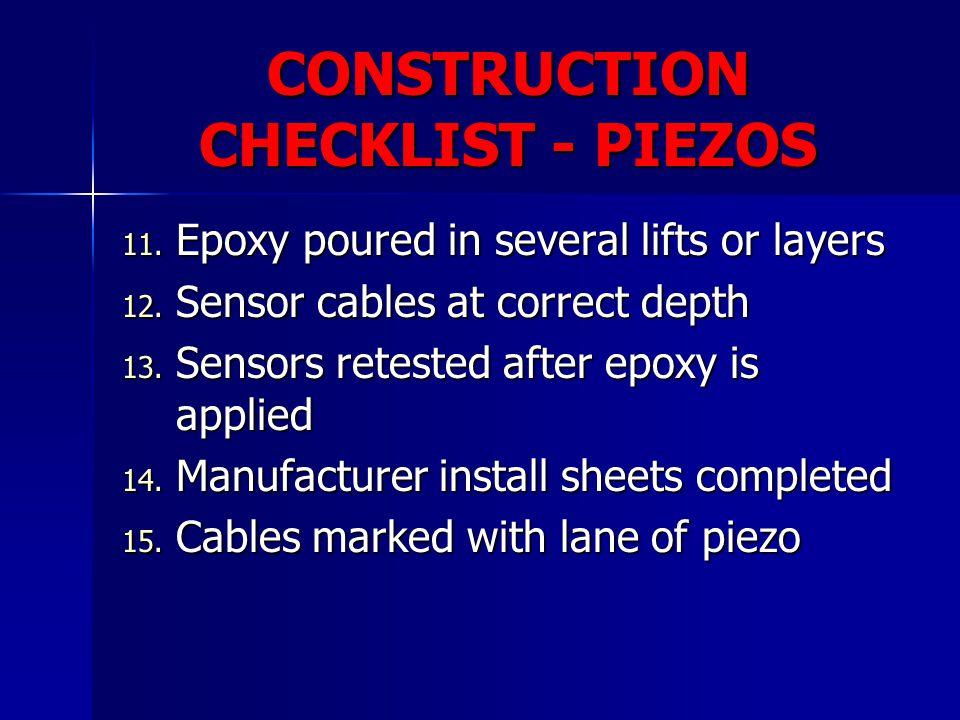 CONSTRUCTION CHECKLIST - PIEZOS