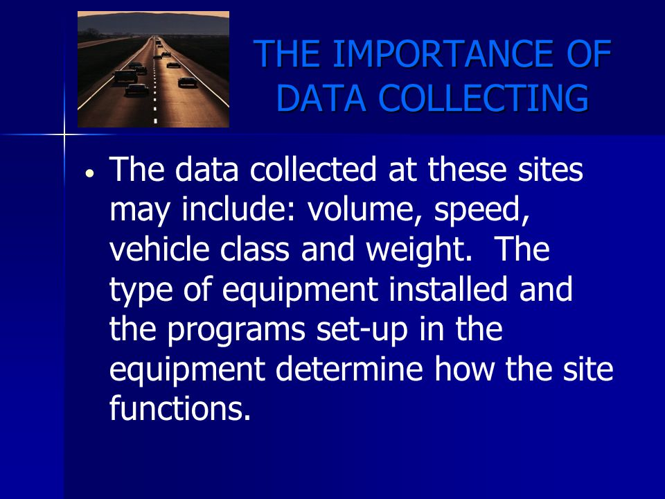 THE IMPORTANCE OF DATA COLLECTING