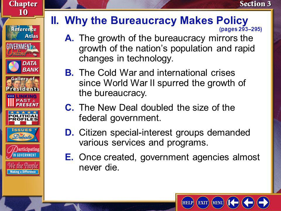 II. Why the Bureaucracy Makes Policy (pages 293–295)