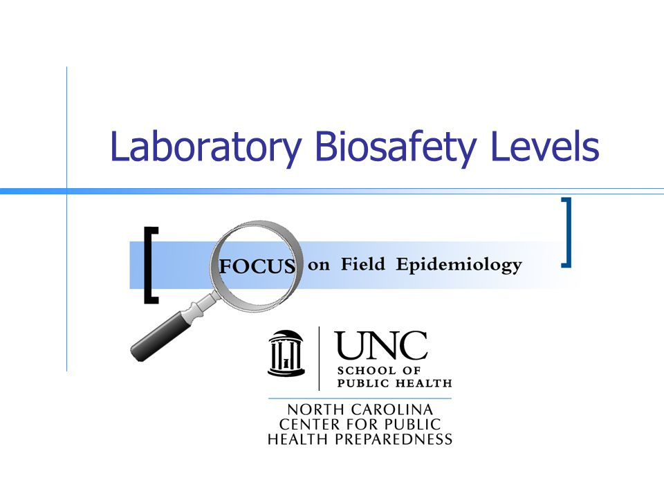 Laboratory Biosafety Levels