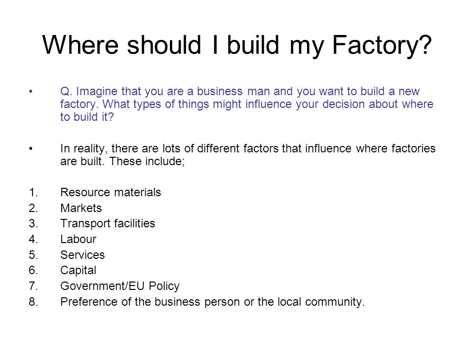 Where should I build my Factory