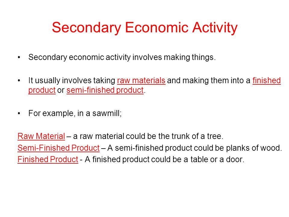 Secondary Economic Activity Ppt Video Online Download