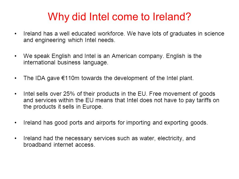 Why did Intel come to Ireland