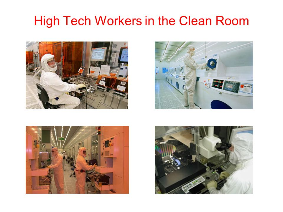 High Tech Workers in the Clean Room