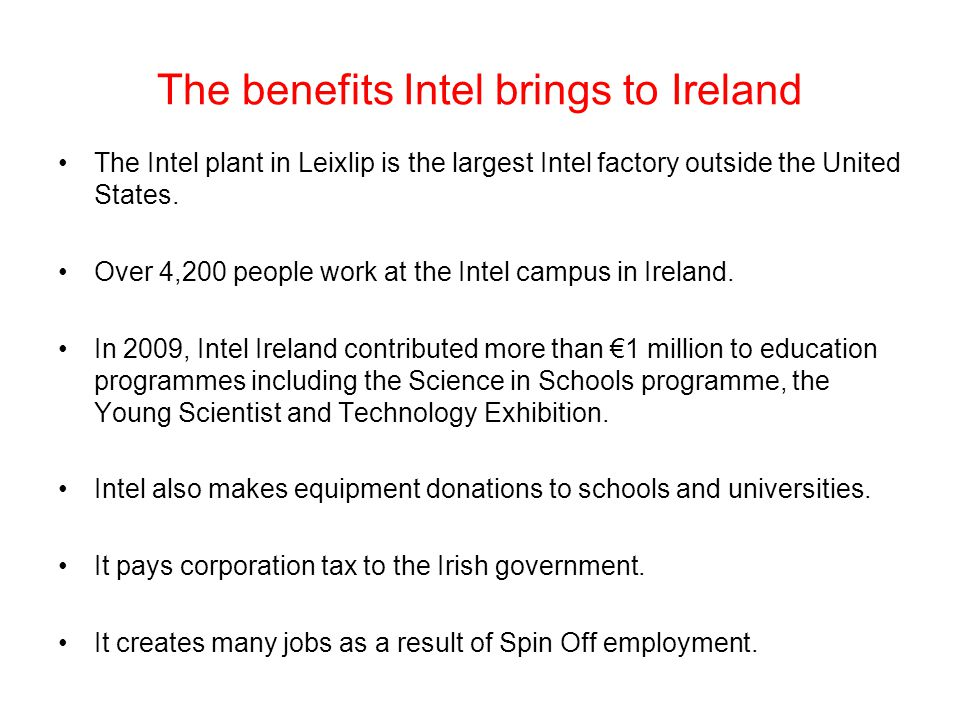 The benefits Intel brings to Ireland