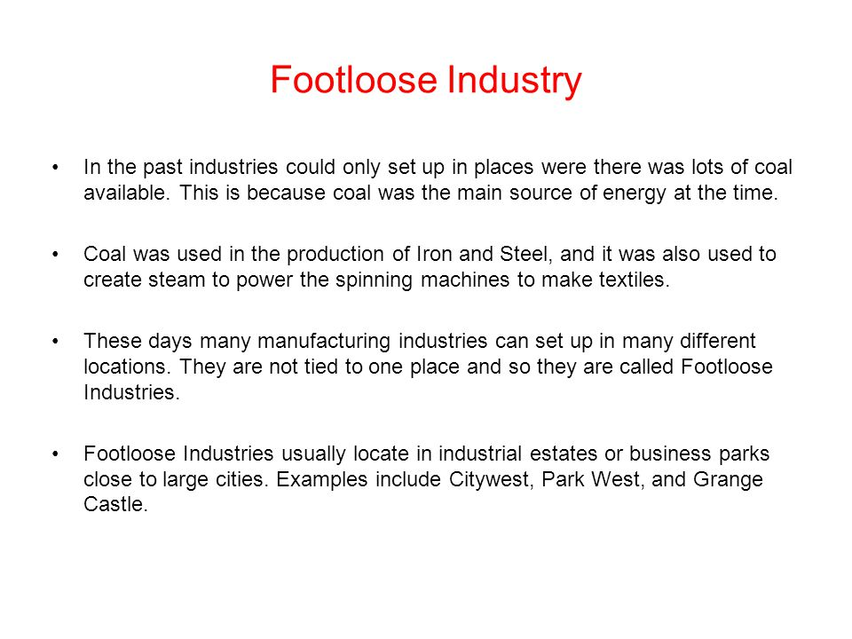 Footloose Industry