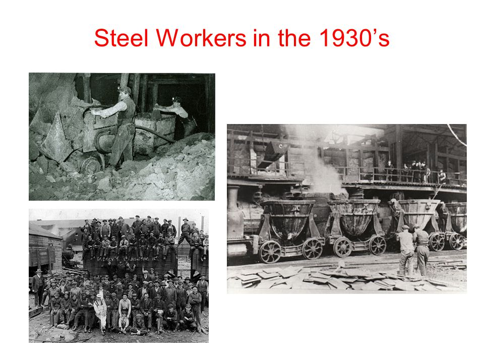 Steel Workers in the 1930's