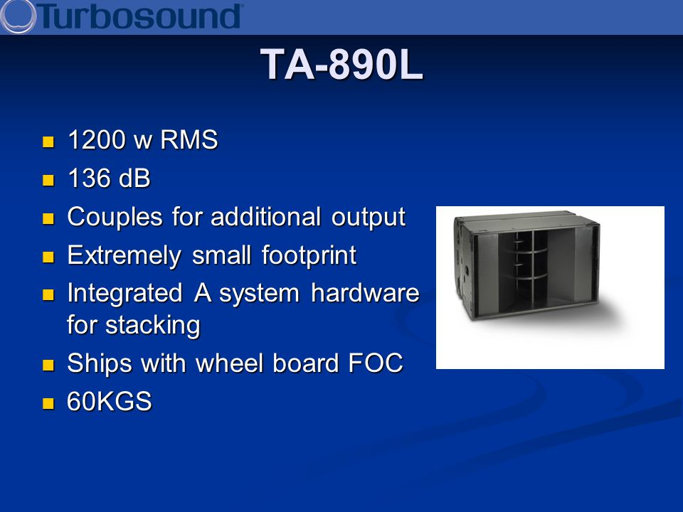 TA-890L 1200 w RMS 136 dB Couples for additional output