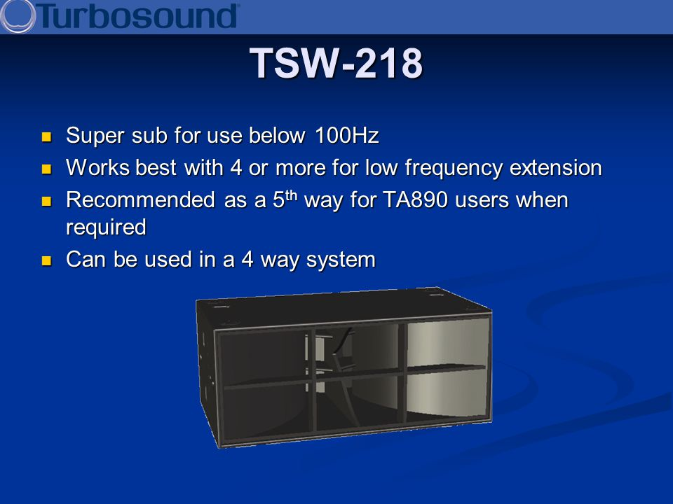TSW-218 Super sub for use below 100Hz