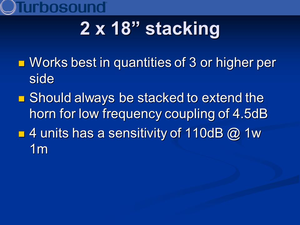 2 x 18 stacking Works best in quantities of 3 or higher per side