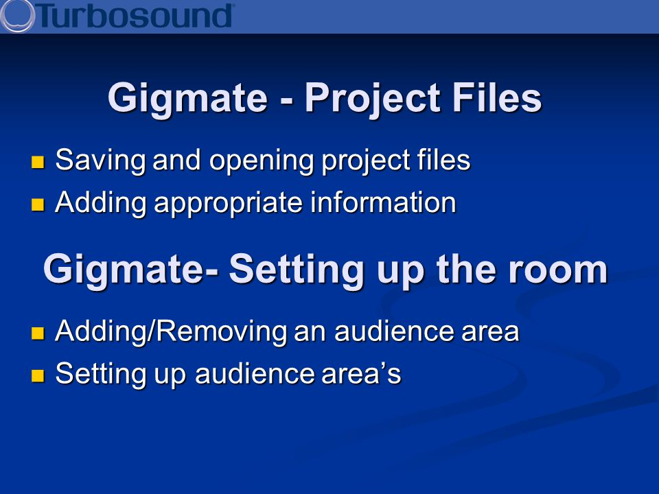 Gigmate- Setting up the room