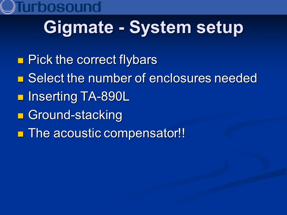 Gigmate - System setup Pick the correct flybars
