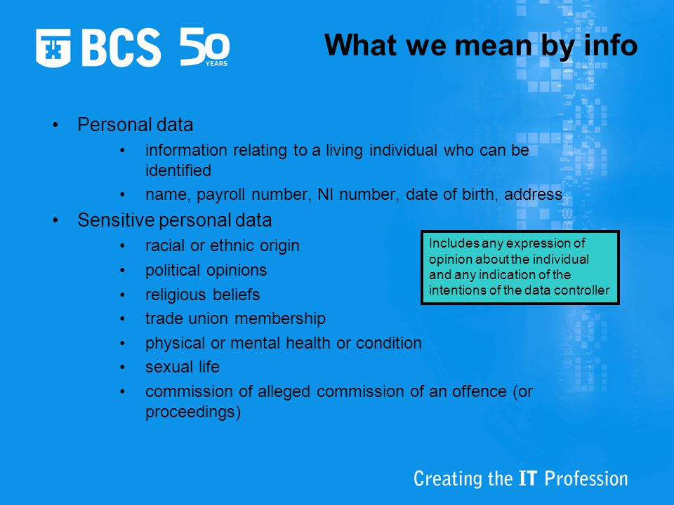 What we mean by info Personal data Sensitive personal data