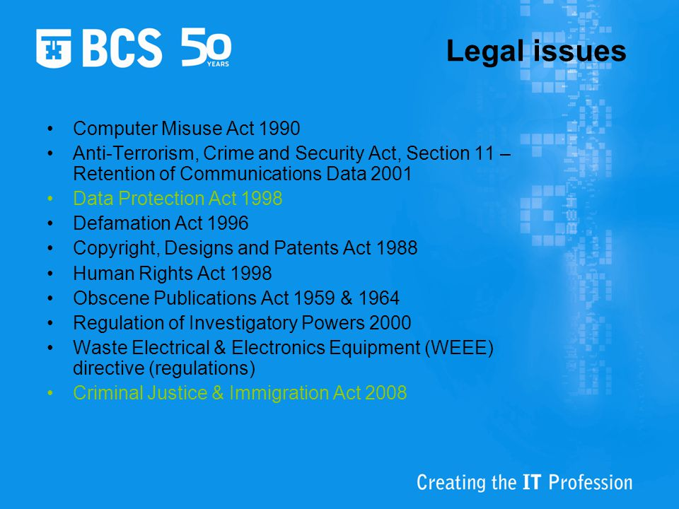 Legal issues Computer Misuse Act 1990