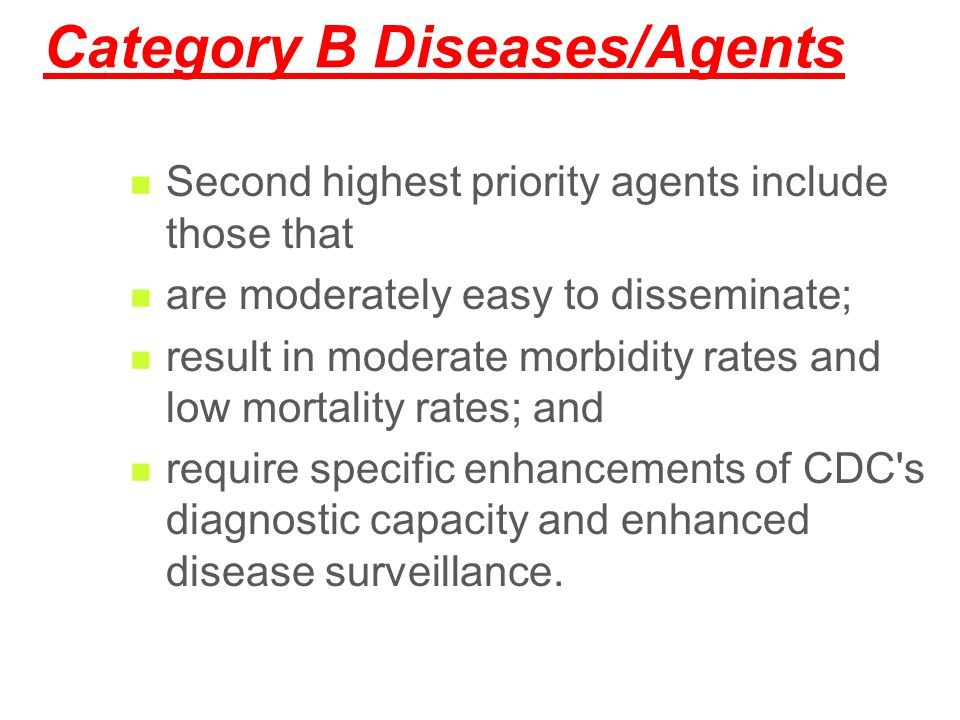Category B Diseases/Agents