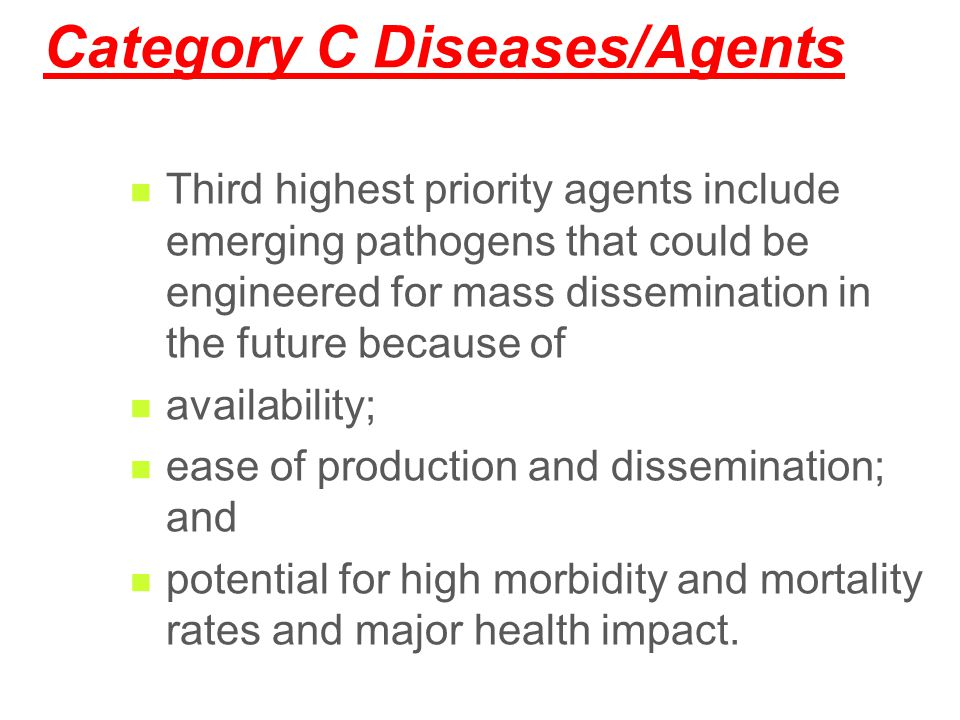 Category C Diseases/Agents