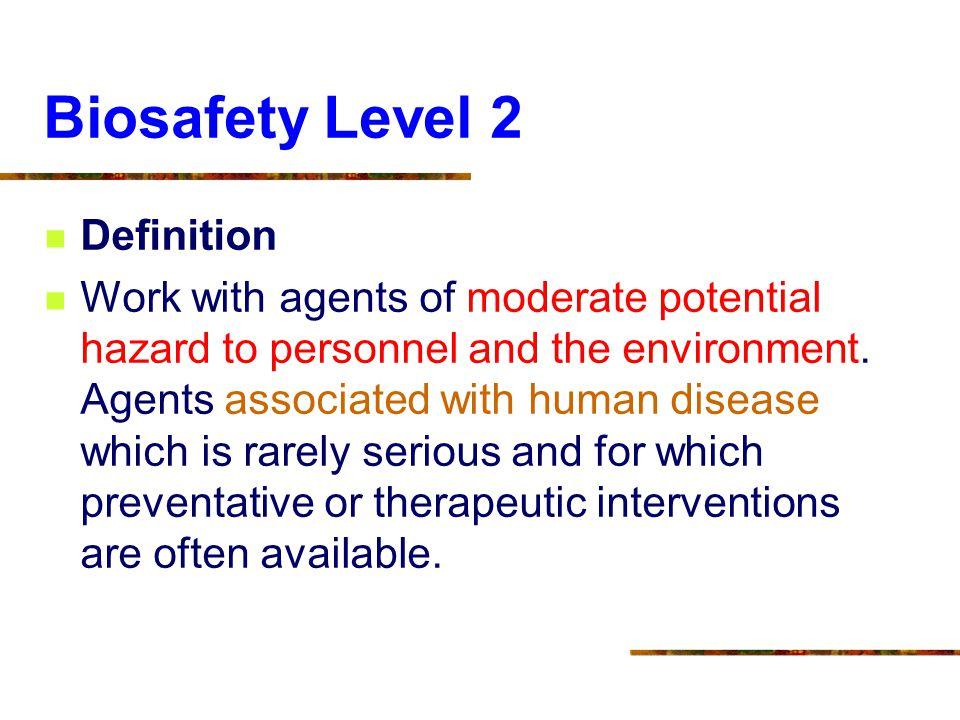 Biosafety Level 2 Definition