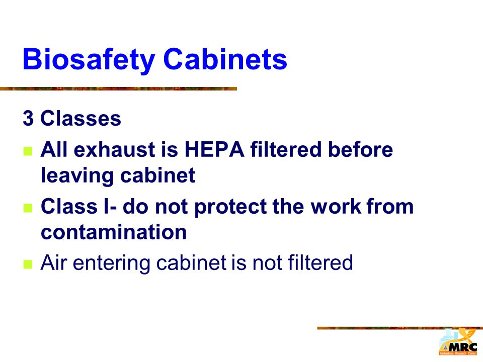 Biosafety Cabinets 3 Classes