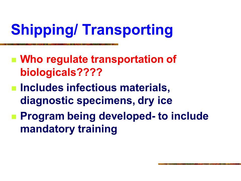 Shipping/ Transporting