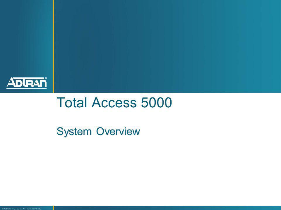Total Access 5000 System Overview 25