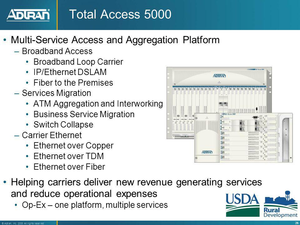 Total Access 5000 Multi-Service Access and Aggregation Platform