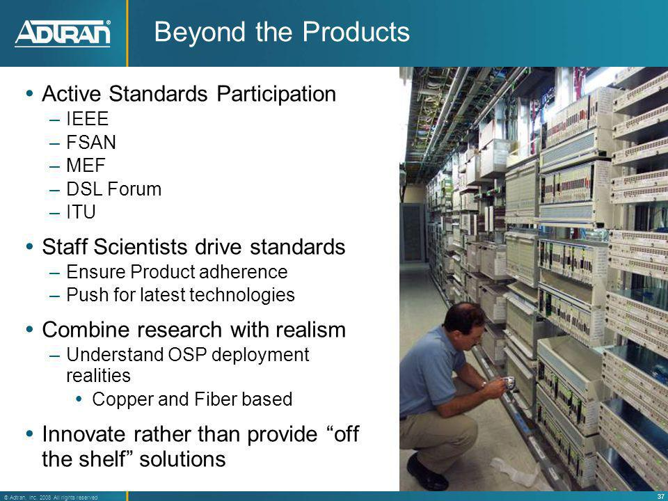 Beyond the Products Active Standards Participation