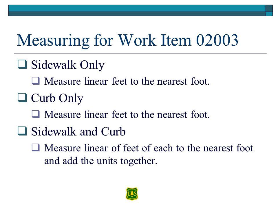 Measuring for Work Item 02003