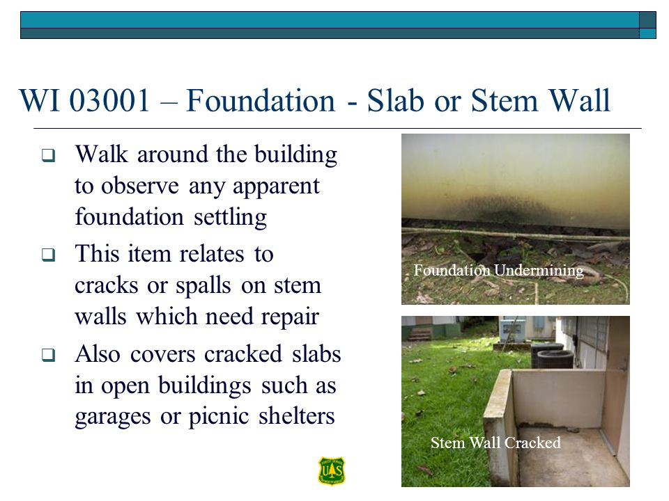WI 03001 – Foundation - Slab or Stem Wall