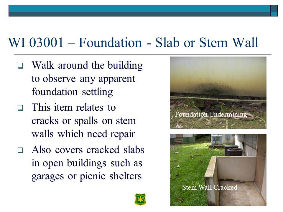 WI 03001 – Foundation - Slab or Stem Wall