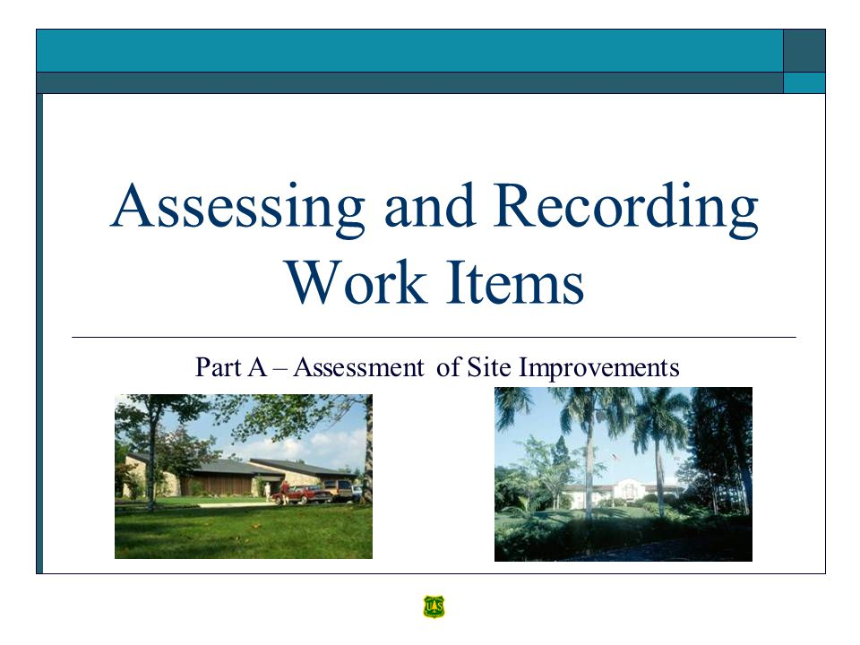 Assessing and Recording Work Items