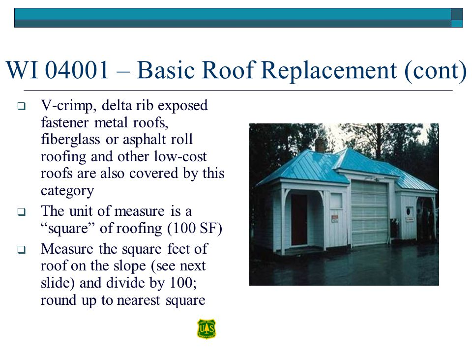 WI 04001 – Basic Roof Replacement (cont)