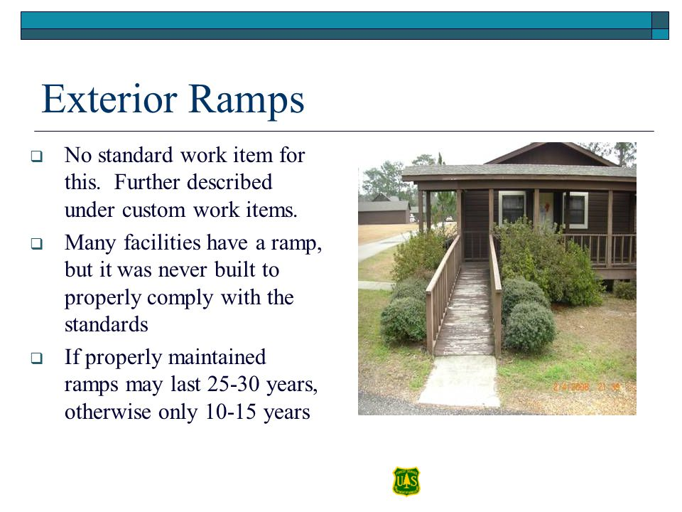 Exterior Ramps No standard work item for this. Further described under custom work items.