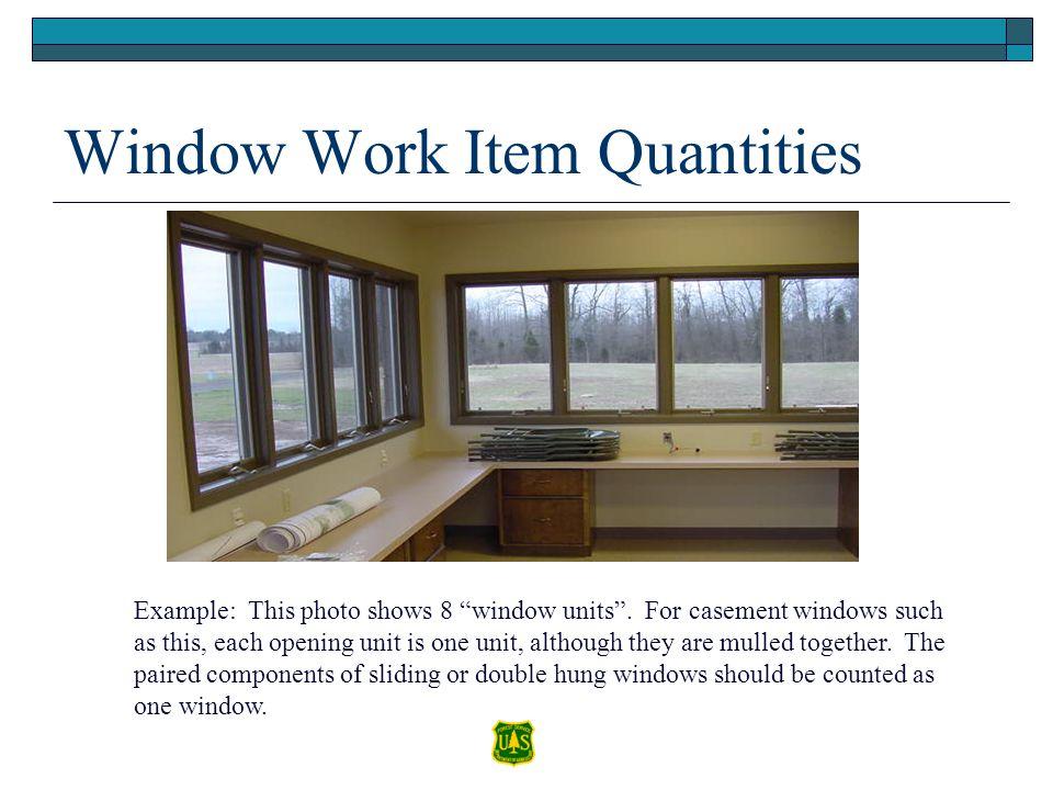 Window Work Item Quantities
