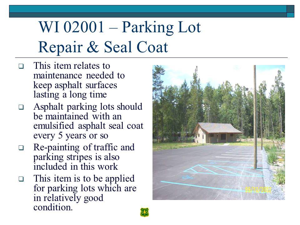 WI 02001 – Parking Lot Repair & Seal Coat