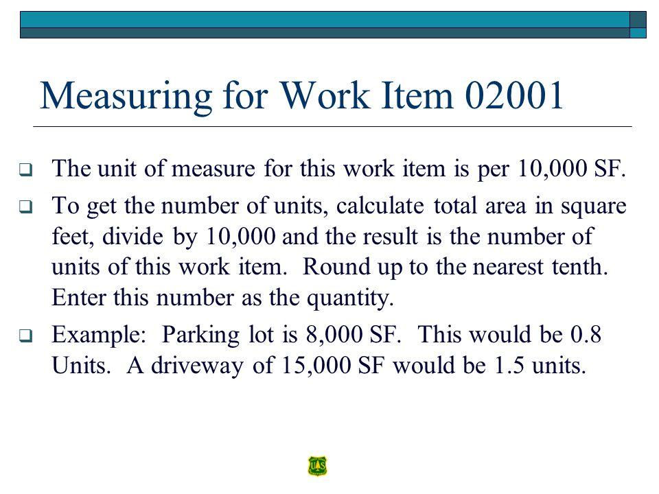 Measuring for Work Item 02001
