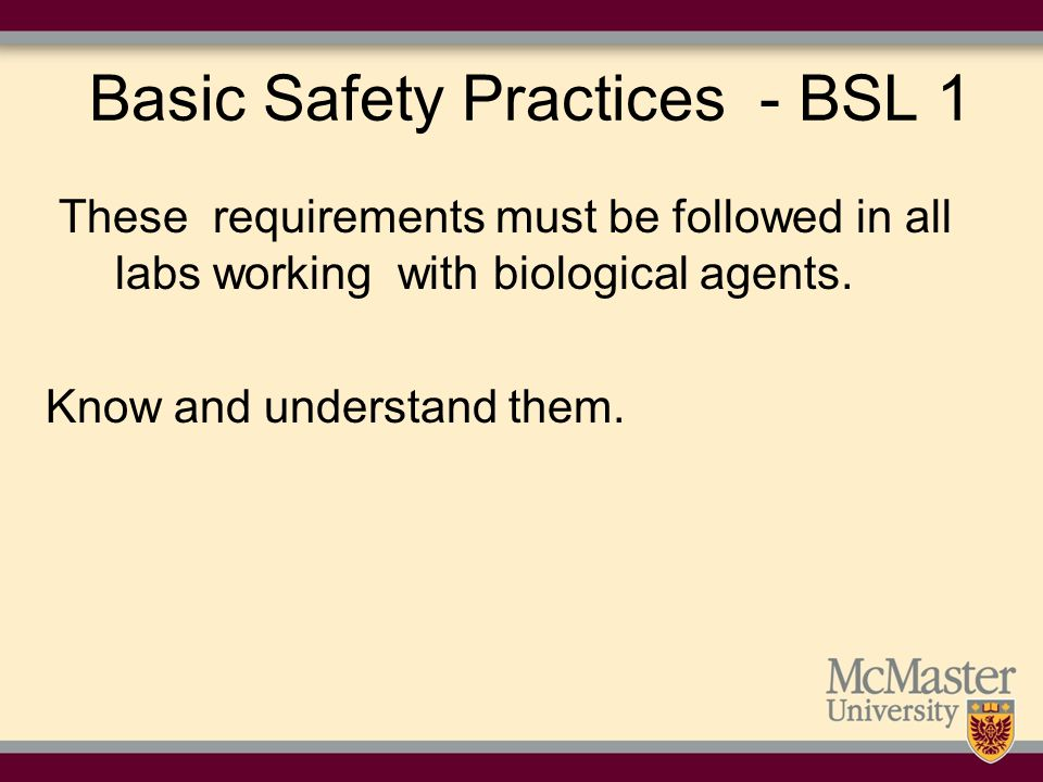 Basic Safety Practices - BSL 1