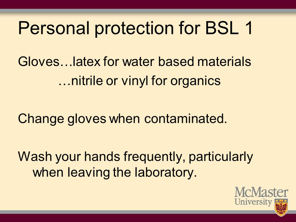 Personal protection for BSL 1