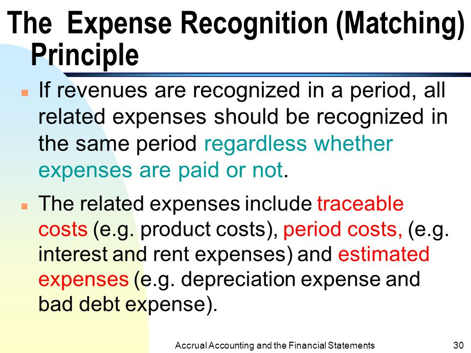 The Expense Recognition (Matching) Principle